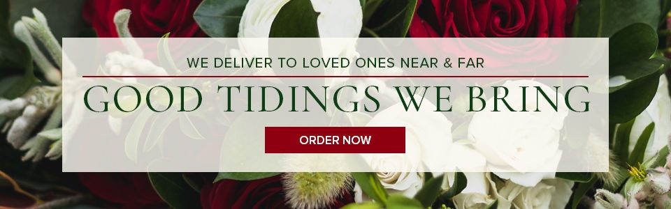 Ron & Alicia Robinson Florist delivers holiday flowers and gifts to Rowland Heights, Whittier, Glendora and Nationwide!